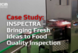 INSPECTRA – Bringing fresh ideas to food quality inspection